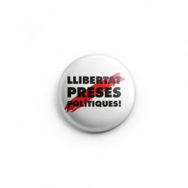 """Xapa """"Llibertat Preses Polítiques"""""""