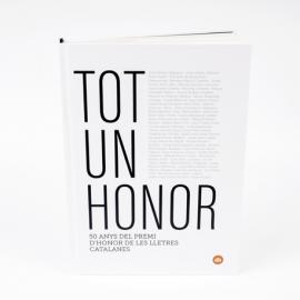 """Llibre """"Tot un honor"""". 50 anys del Premi d'Honor de les Lletres Catalanes"""